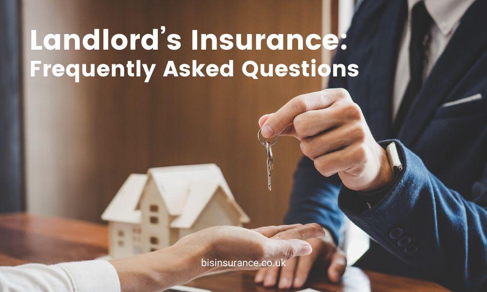 Landlord's Insurance: FAQ