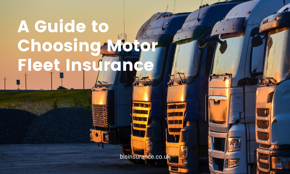 A Guide to Choosing Motor Fleet Insurance