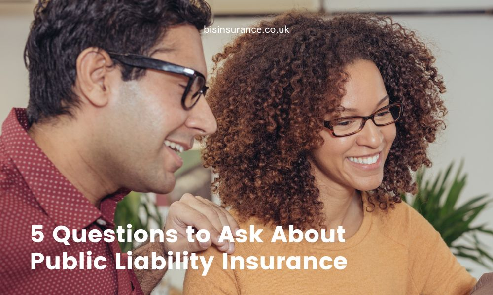 5 Questions to Ask About Public Liability Insurance